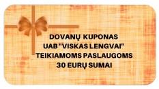 """Dovanų kuponas UAB """"Viskas lengvai"""" teikiamoms paslaugoms 30 EUR sumai"""