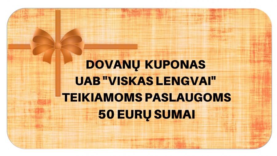 """Dovanų kuponas UAB """"Viskas lengvai"""" teikiamoms paslaugoms 50 EUR sumai"""