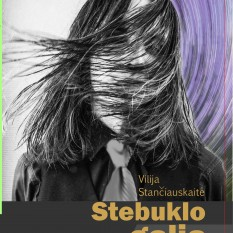 Vilija Stančiauskaitė. STEBUKLO GALIA