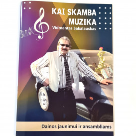 Vidmantas Sakalauskas. Kai skamba muzika. Dainos jaunimui ir ansambliams  + du CD