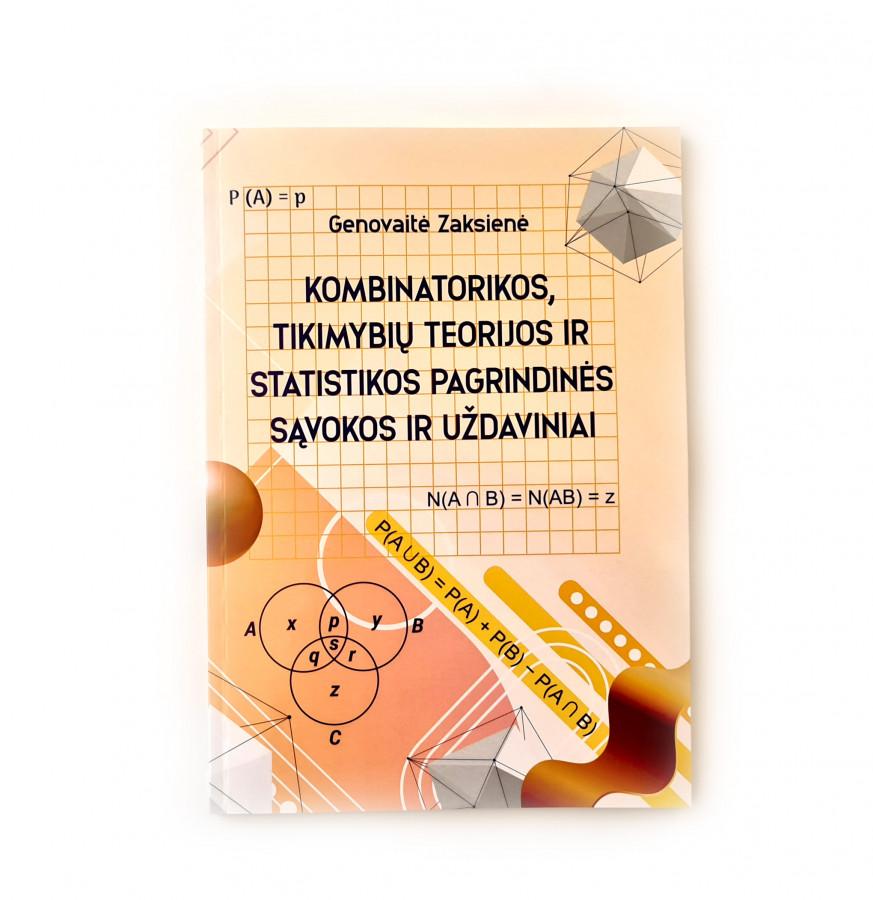 Genovaitė Zaksienė. Kombinatorikos, tikimybių teorijos ir statistikos pagrindinės sąvokos ir uždaviniai