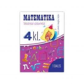 Reda Jaseliūnienė. MATEMATIKA. Tekstiniai uždaviniai. 4 klasė I dalis. Sudėtis, atimtis, daugyba, dalyba