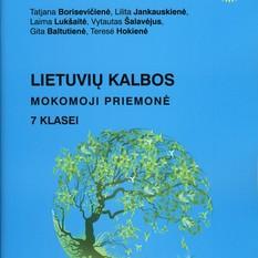 Lietuvių kalbos mokomoji priemonė 7 klasei (mokiniams, besimokantiems pagal pritaikytas programas, su atsakymais)