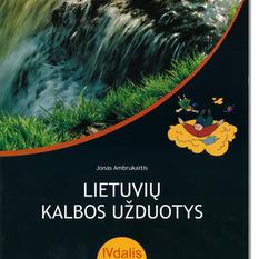 Jonas Ambrukaitis.  Lietuvių kalbos užduotys 7-8 klasėms. 4 dalis (mokiniams, besimokantiems pagal pritaikytas programas)
