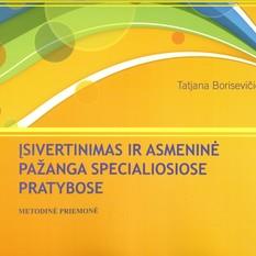 Tatjana Borisevičienė. Įsivertinimas ir asmeninė pažanga specialiosiose pratybose. 1 dalis