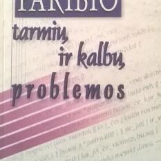 Paribio tarmių ir kalbų problemos. Konferencijos medžiaga