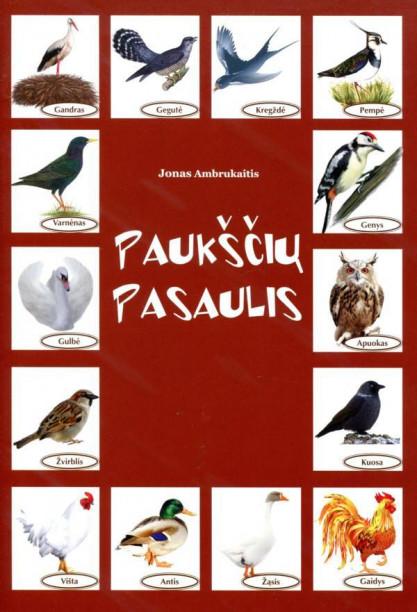 Jonas Ambrukaitis. PAUKŠČIŲ PASAULIS