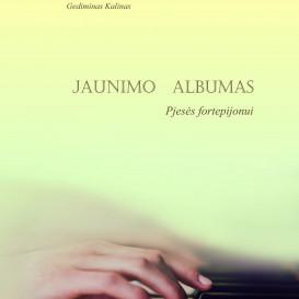 Gediminas Kalinas. JAUNIMO ALBUMAS. Pjesės fortepijonui