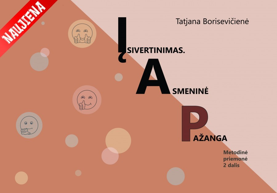 Tatjana Borisevičienė. ĮSIVERTINIMAS. ASMENINĖ PAŽANGA. METODINĖ PRIEMONĖ 2 DALIS