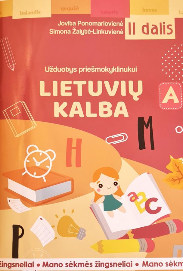 Jovita Ponomariovienė, Simona Žalytė-Linkuvienė. Mano sėkmės žingsneliai. Užduotys priešmokyklinukui: lietuvių kalba. II dalis