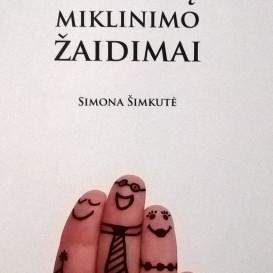 Simona Šimkutė. Pirštukų miklinimo žaidimai