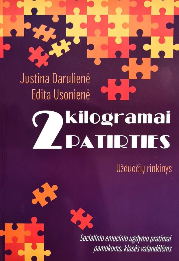 Justina Darulienė, Edita Usonienė. 2 kilogramai patirties