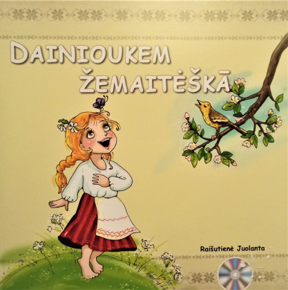 Jolanta Raišutienė. Dainioukem žemaitėška + CD