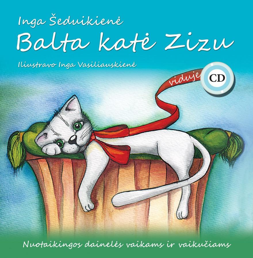 Inga Šeduikienė. Balta katė Zizu + CD