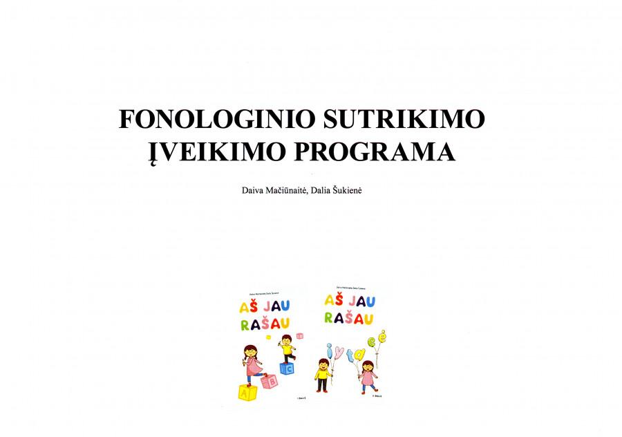 D. Mačiūnaitė, D. Šukienė. Fonologinio sutrikimo įveikimo programa