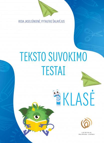 Reda Jaseliūnienė, Vytautas Šalavėjus. TEKSTO SUVOKIMO TESTAI. 1 klasė